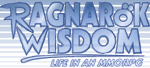 Ragnarok Wisdom: Life in an MMORPG